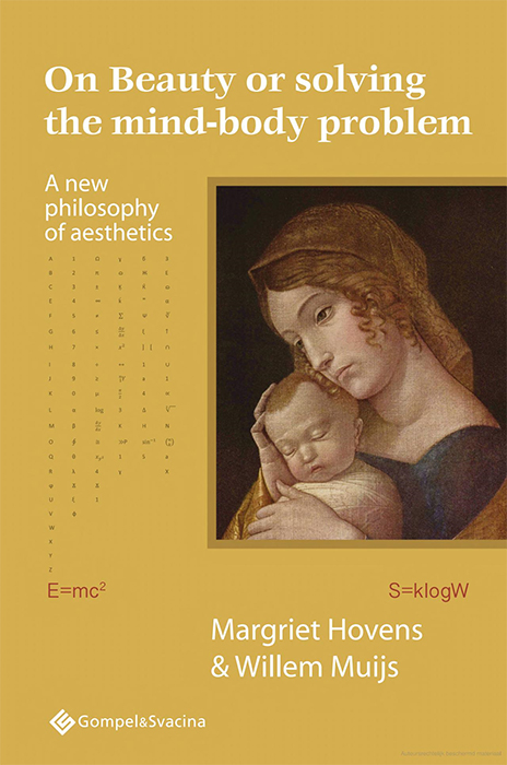 On Beauty or solving the mind-bodyproblem, A new philosophy of aesthetics
